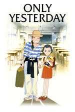 Only Yesterday - Printre amintiri (1991) - filme online hd
