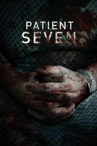 Patient Seven (2016) - filme online