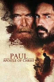 Paul, Apostle of Christ - Pavel, apostolul lui Hristos (2018)