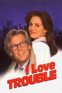 I Love Trouble - Ador încurcăturile (1994)- filme online