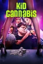 Kid Cannabis (2014) - filme online