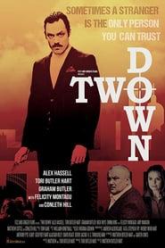 Two Down (2015) - Doi la pământ