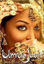 Umrao Jaan - Ameeran, povestea unei curtezane (2006)