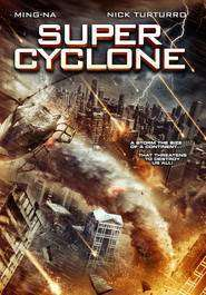 Super Cyclone (2012) - filme online