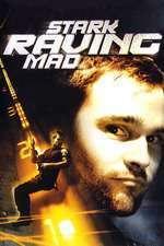 Stark Raving Mad - O noapte de pomină (2002) - filme online
