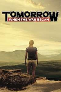 Tomorrow, When the War Began (2010) - filme online