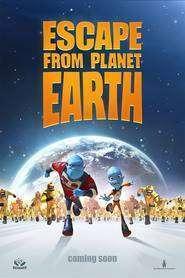Escape from Planet Earth - Evadare de pe planeta Pământ (2013)  e