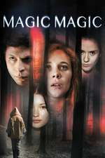 Magic Magic (2013) – filme online