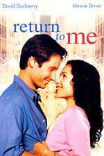 Return To Me – Întoarce-te la mine (2000) – filme online