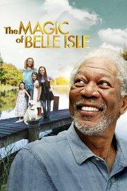 The Magic of Belle Isle – Vals în lumina lunii (2012) – filme online