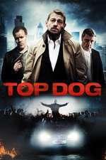 Top Dog (2014) - filme online