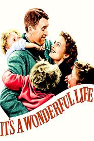 It's a Wonderful Life - O viaţă minunată (1946)
