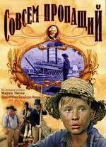 Sovsem propashchiy - The Adventures of Huckleberry Finn (1973) - filme online