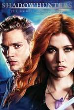 Shadowhunters (2016) Serial TV - Sezonul 01