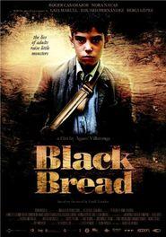 Pa negre (2010) - Pâine neagră