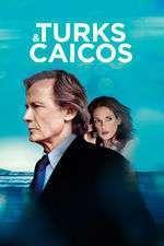 Turks & Caicos (2014) – filme online