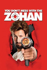 You Don't Mess with the Zohan (2008)  e