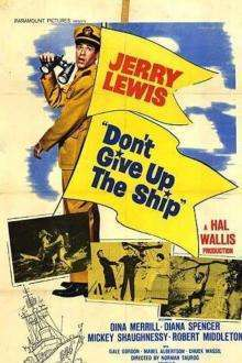 Don't Give Up the Ship (1959) - filme online