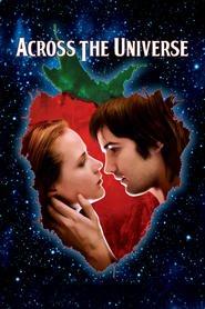 Across the Universe - Un cântec străbate lumea (2007)- filme online