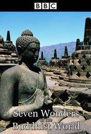 Seven Wonders of the Buddhist World (2011)