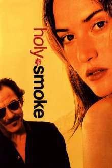 Holy Smoke - Focul sacru (1999) - filme online