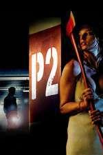 P2 - Nivelul groazei (2007) - filme online