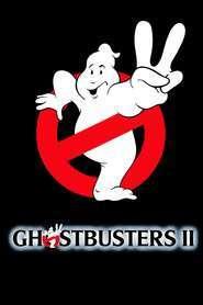 Ghostbusters II - Vânătorii de fantome II (1989) - filme online