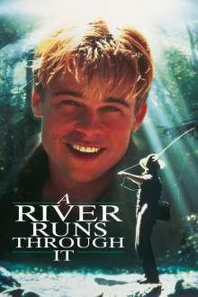 A River Runs Through It - Cândva, pe aici, trecea un râu (1992) - filme online