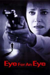 Eye for an Eye – Ochi pentru ochi și dinte pentru dinte (1996) – filme online subtitrate