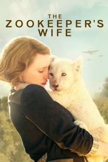 The Zookeeper's Wife (2017) - filme online