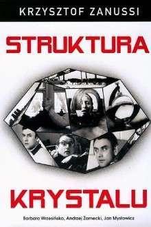 Struktura krysztalu – Structura cristalului (1969) – filme online