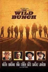 The Wild Bunch – Hoarda sălbatică (1969) – filme online