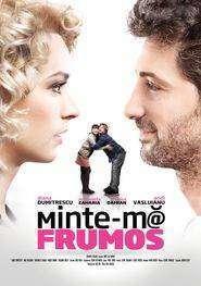 Minte-mă frumos (2012) - filme online