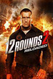 12 Rounds: Reloaded (2013) - filme online