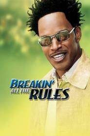 Breakin' All the Rules (2004) - filme online