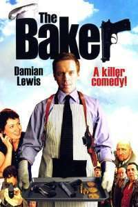 The Baker - Delicatesele lui Shakespeare (2007) - filme online
