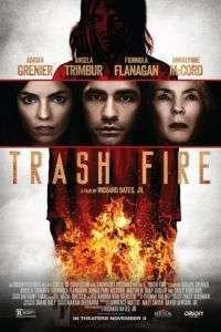 Trash Fire (2016)  e