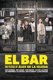 El bar ( 2017 ) - The bar