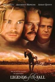 Legends of the Fall - Legendele toamnei (1994)