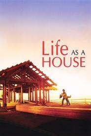Life as a House (2001) - filme online gratis