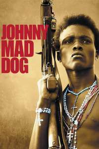 Johnny Mad Dog (2008)  e