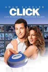 Click – Click – Zapând prin viață (2006) – filme online
