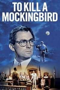 To Kill a Mockingbird - Să ucizi o pasăre cântătoare (1962) - filme online
