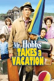 Mr Hobbs Takes a Vacation - Domnul Hobbs pleacă în vacanță (1962)
