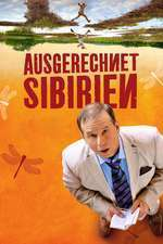 Ausgerechnet Sibirien - Lost in Siberia (2012)