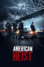 American Heist (2014) - filme online