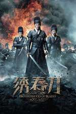 Xiu Chun Dao - Brotherhood of Blades (2014) - filme online