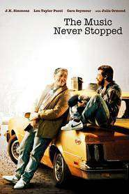 The Music Never Stopped (2011) - Filme online