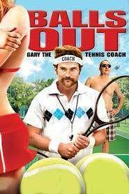 Balls Out: Gary the Tennis Coach - Tenis pentru începători (2009) - filme online
