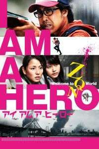 I Am a Hero (2015) - filme online